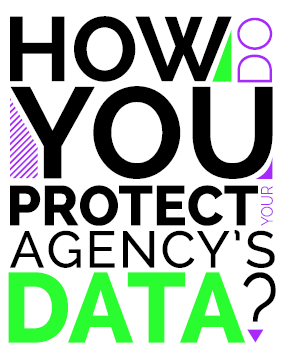 Security Guide - Protect Your Agency's Data