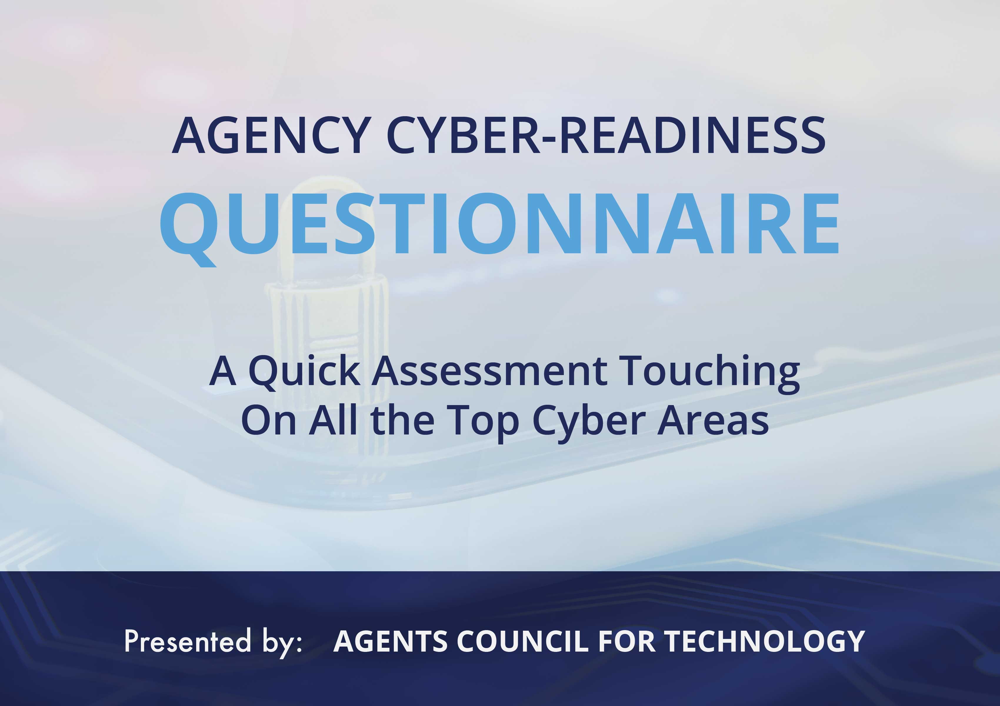 Agency Cyber Readiness Questionaire