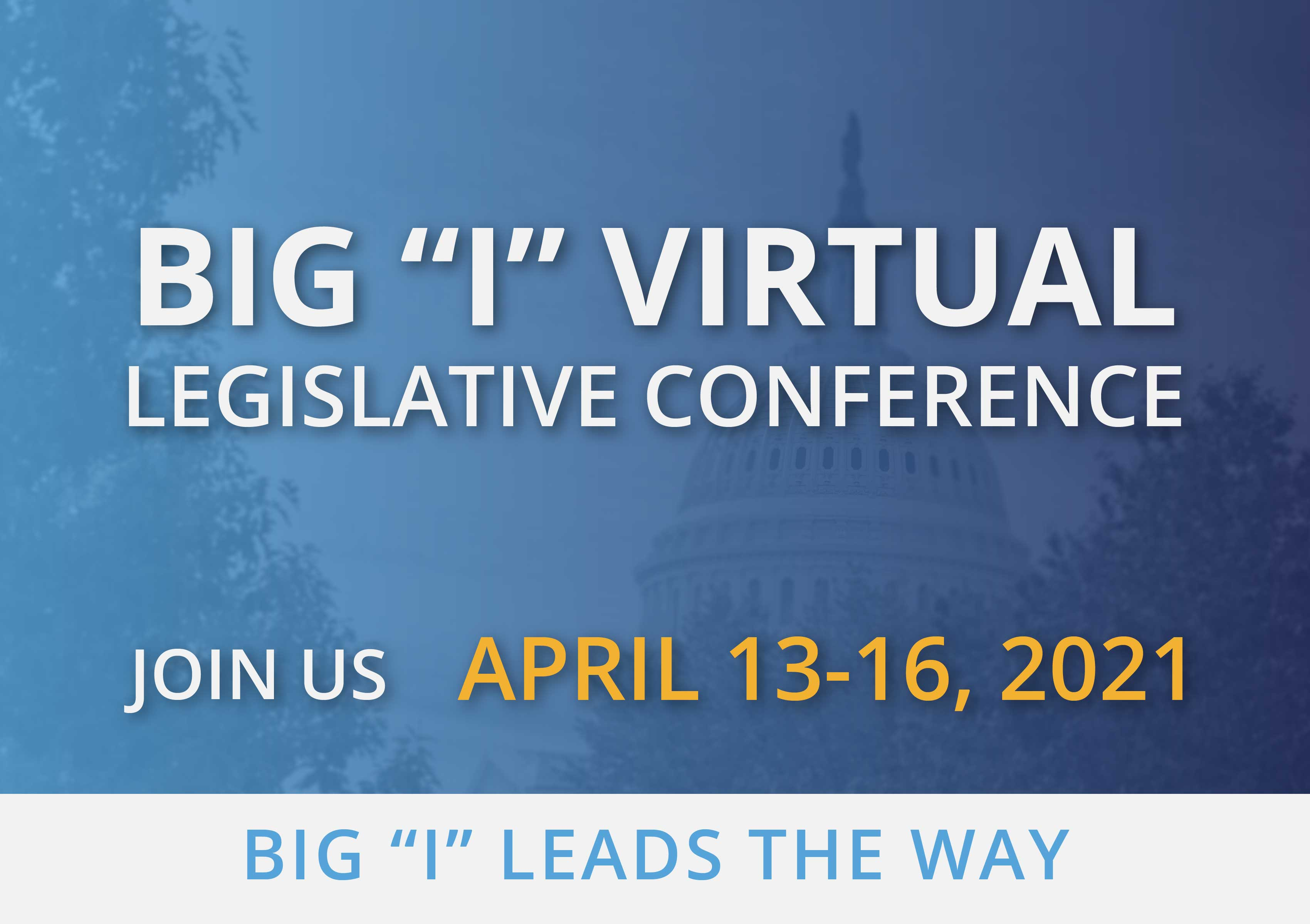 "Big ""I"" Virtual Legislative Conference"
