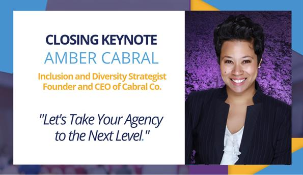 INCLUSIVITY: Your Key to Taking Your Agency to the Next Level, Presented by Amber Cabral