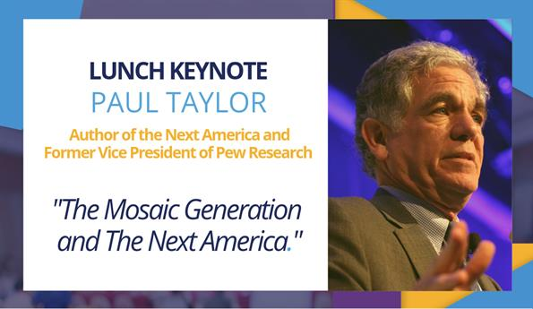 The Next America: The Business Case for Diversity and Inclusion, Presented by Paul Taylor