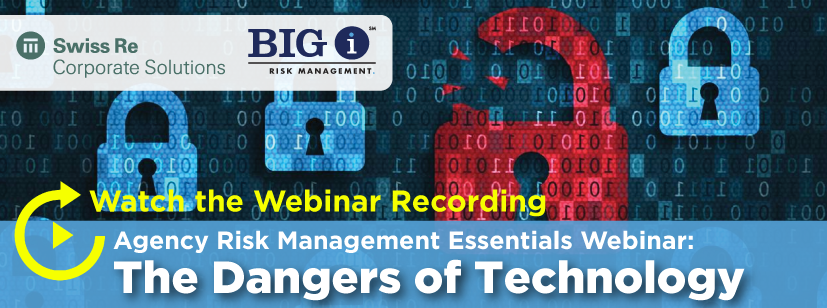 FREE ON DEMAND Risk Management Webinar:  The Dangers of Technology